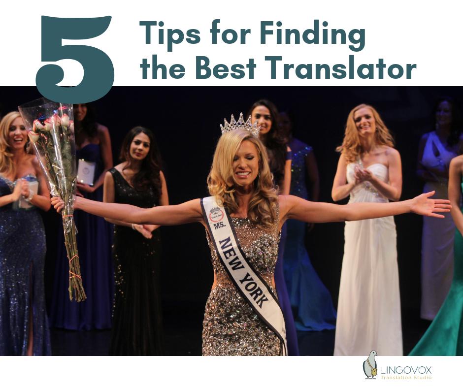 5 tips for finding the best translator